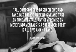 quote-Mahatma-Gandhi-all-compromise-is-based-on-give-and-998